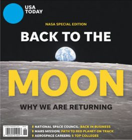 USA Today, Back To The Moon, Why We Are Returning